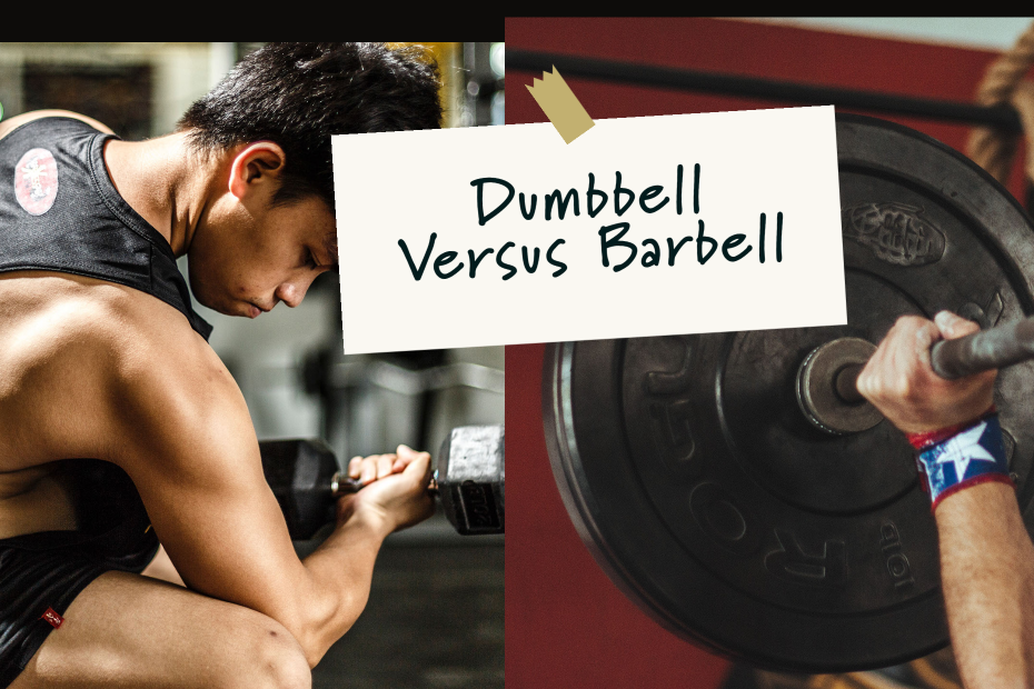 dumbbells barbells which one's better